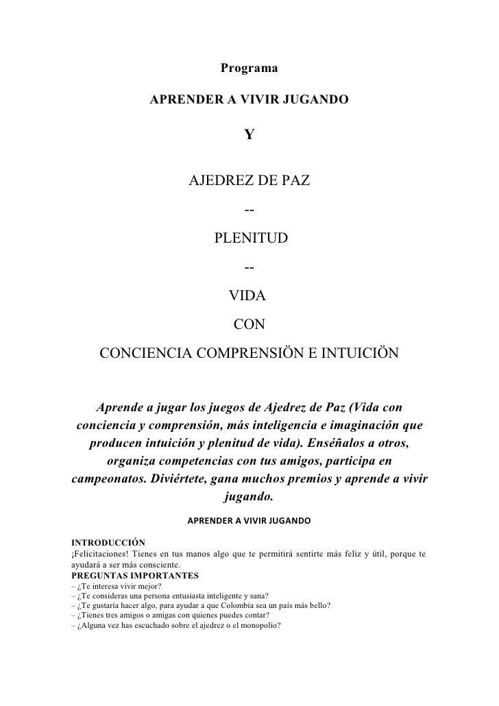 Programa                         APRENDER A VIVIR JUGANDO                                                    Y            ...