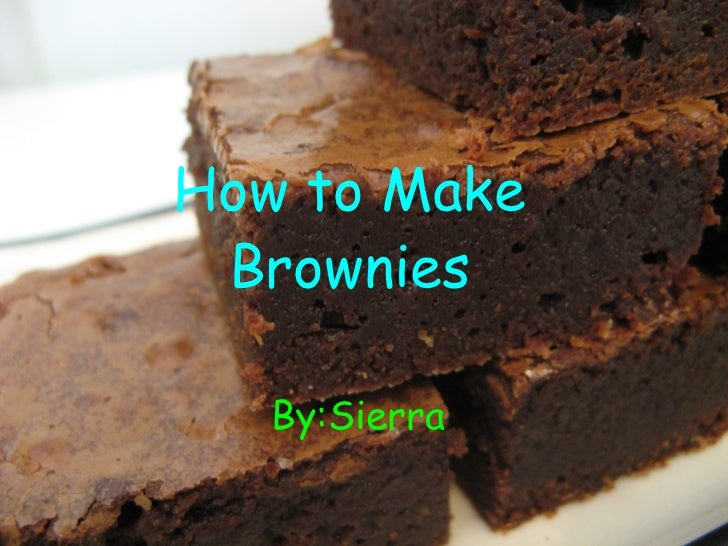 process essay on making brownies