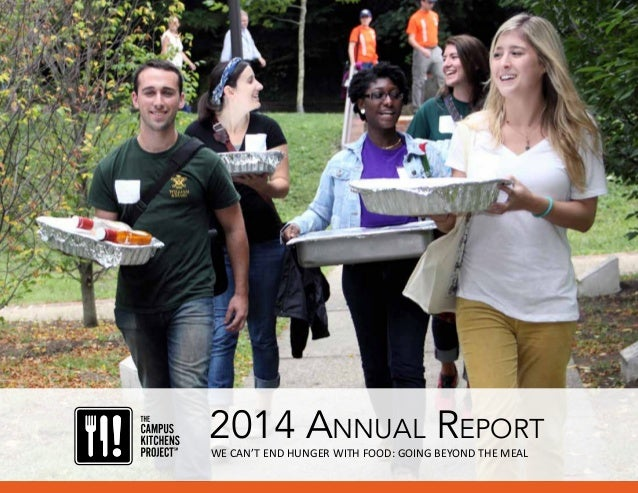 2014 AnnuAl RepoRt WE CAN'T END HUNGER WITH FOOD: GOING BEYOND THE MEAL