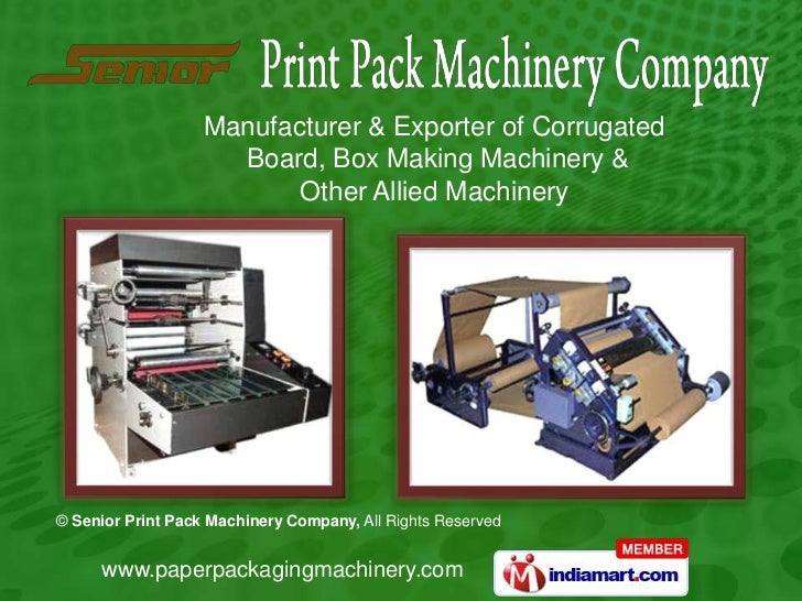 Manufacturer & Exporter of Corrugated                     Board, Box Making Machinery &                          Other All...