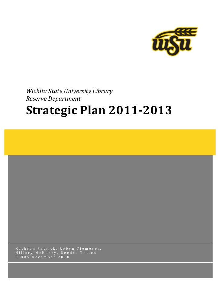 e                     WichitaStateUniversityLibrary   ReserveDepartment   StrategicPlan20112013        ...
