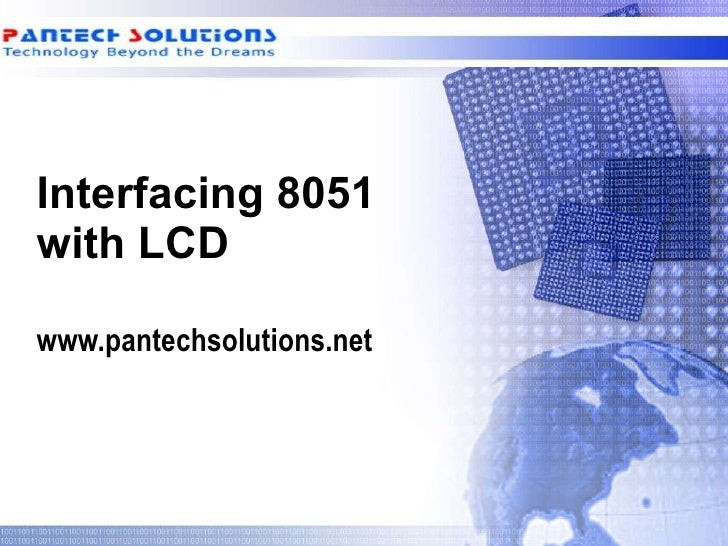 Interfacing 8051 with LCD  www.pantechsolutions.net