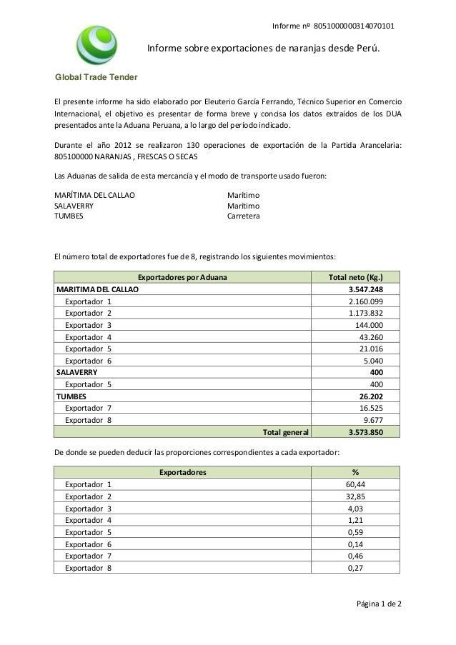Global Trade Tender Informe nº 8051000000314070101 Informe sobre exportaciones de naranjas desde Perú. Página 1 de 2 El pr...