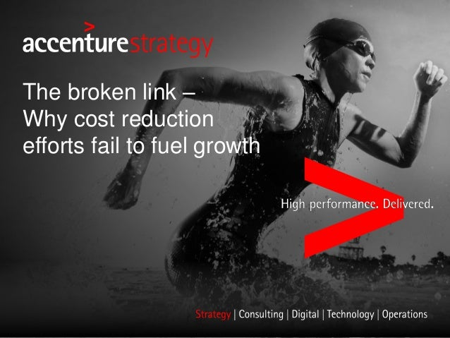 The broken link – Why cost reduction efforts fail to fuel growth