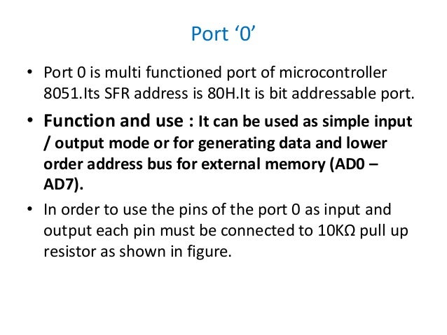 8051 i o port circuitport 0 as simple input