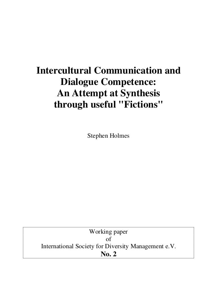 """Intercultural Communication and      Dialogue Competence:     An Attempt at Synthesis    through useful """"Fictions""""        ..."""