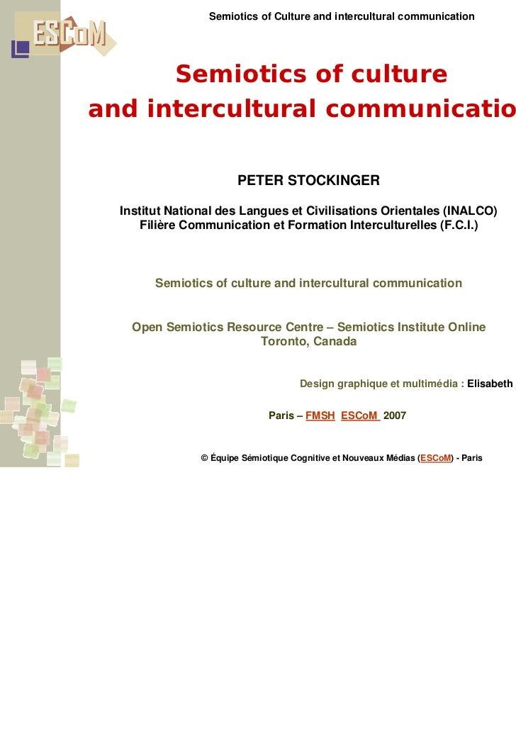 Semiotics of Culture and intercultural communication      Semiotics of cultureand intercultural communication             ...