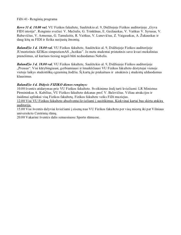 """FiDi 41- Renginių programaKovo 31 d. 18.00 val. VU Fizikos fakultete, Saulėtekio al. 9, Didžiojoje Fizikos auditorijoje """"G..."""