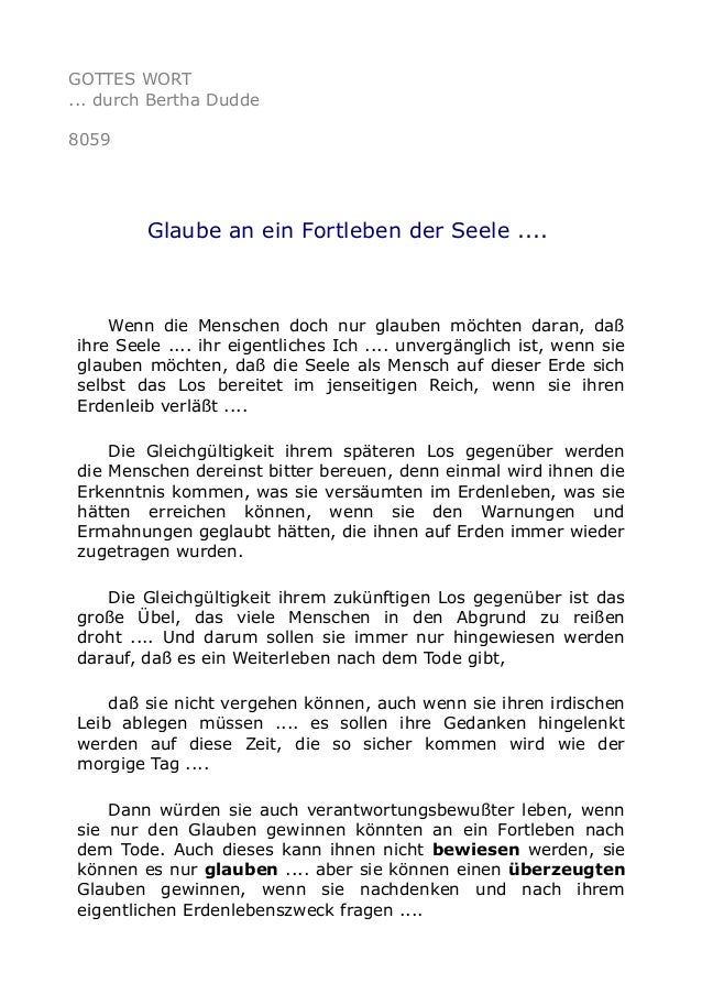 GOTTES WORT ... durch Bertha Dudde 8059 Glaube an ein Fortleben der Seele .... Wenn die Menschen doch nur glauben möchten ...