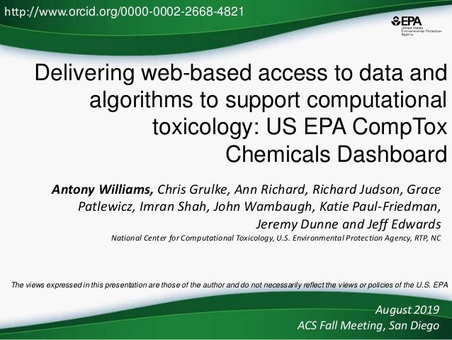 Delivering web-based access to data and algorithms to support computational toxicology: US EPA CompTox Chemicals Dashboard...