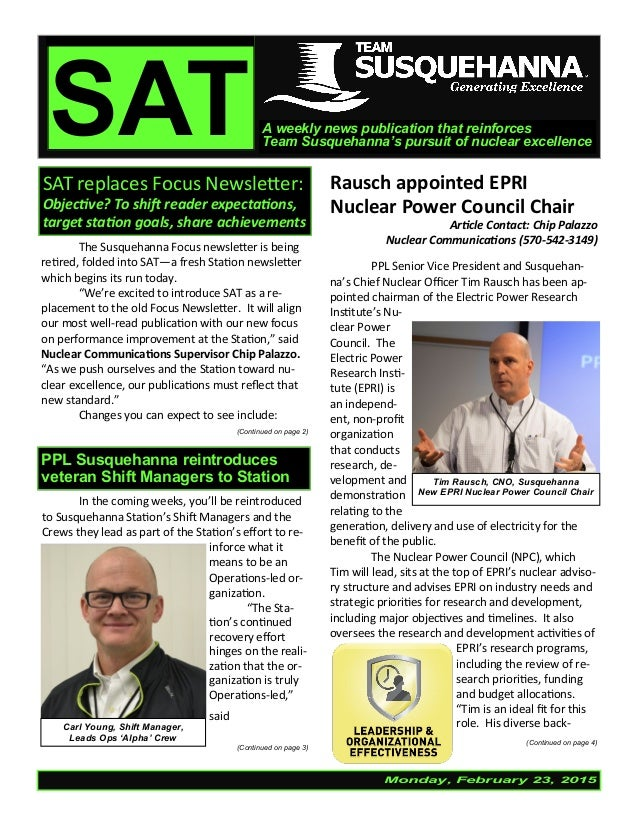Monday, February 23, 2015 SATA weekly news publication that reinforces Team Susquehanna's pursuit of nuclear excellence SA...