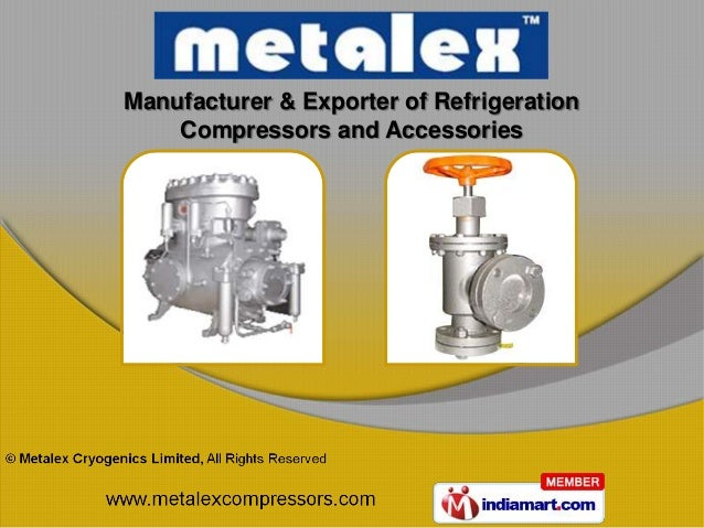 Manufacturer & Exporter of Refrigeration    Compressors and Accessories