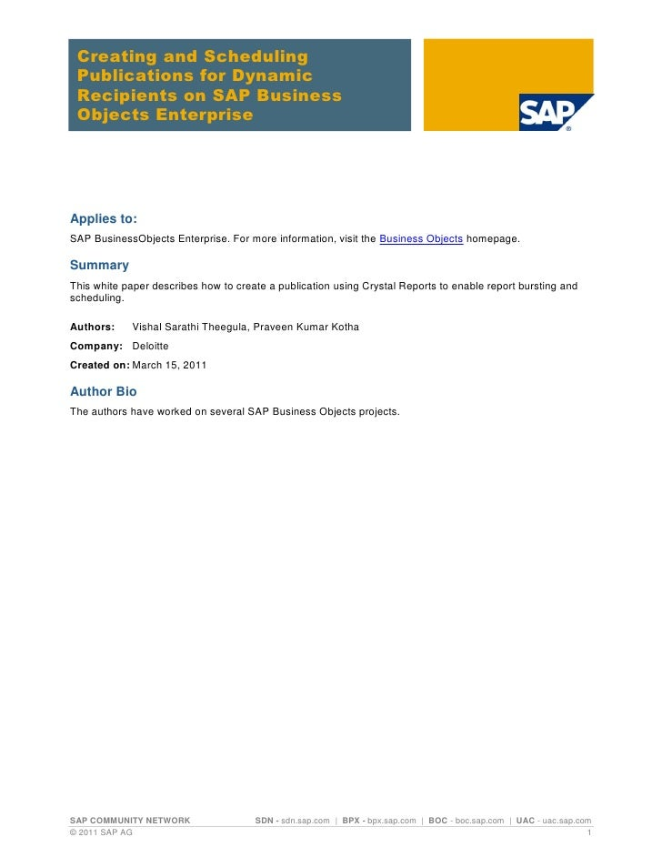 Creating and Scheduling Publications for Dynamic Recipients on SAP Business Objects EnterpriseApplies to:SAP BusinessObjec...