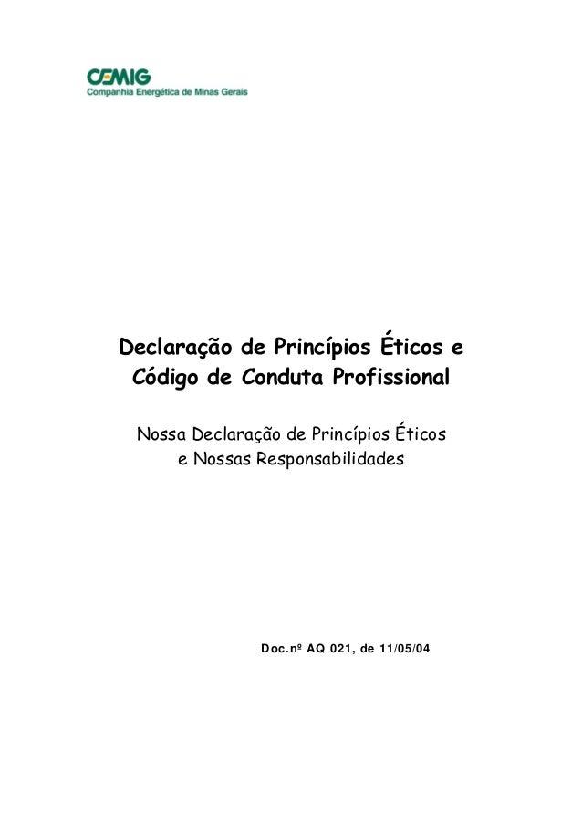 111/ Declaração de Princípios Éticos e Código de Conduta Profissional Nossa Declaração de Princípios Éticos e Nossas Respo...