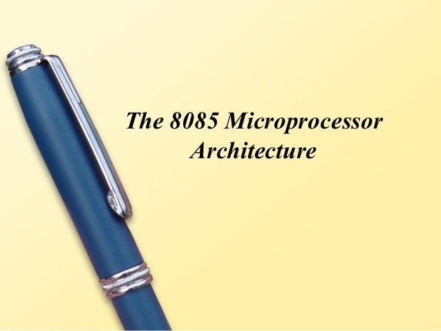 Presentation on microprocessor 8085  authorstream.