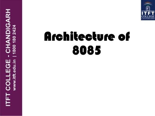 Itft 8085 microprocessor for Architecture 8085