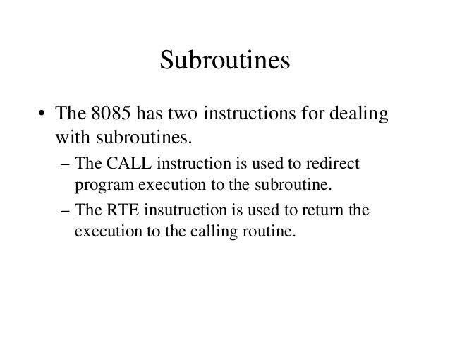 Call by Reference and Call by Value • If the subroutine performs operations on the contents of the registers, then these m...