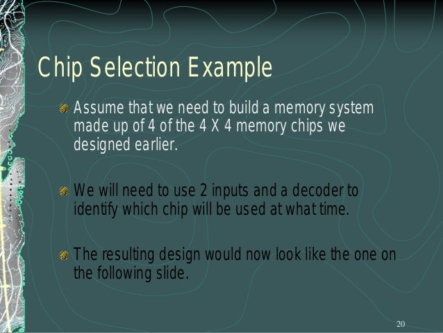 The 8085 and Address Ranges Now, we can break up the 16-bit address of the 8085 into two pieces: Chip Selection  Location ...