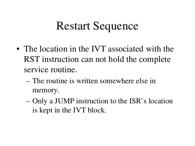 Issues in Implementing INTR Interrupts • Can the microprocessor be interrupted again before the completion of the ISR? – A...