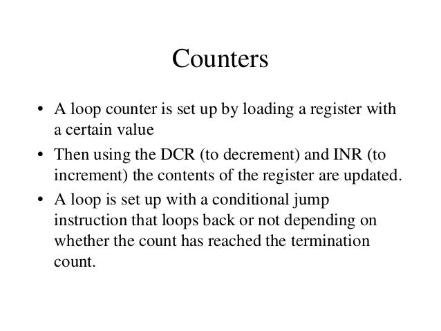 Using a Register Pair as a Loop Counter • The following is an example of a loop set up with a register pair as the loop co...