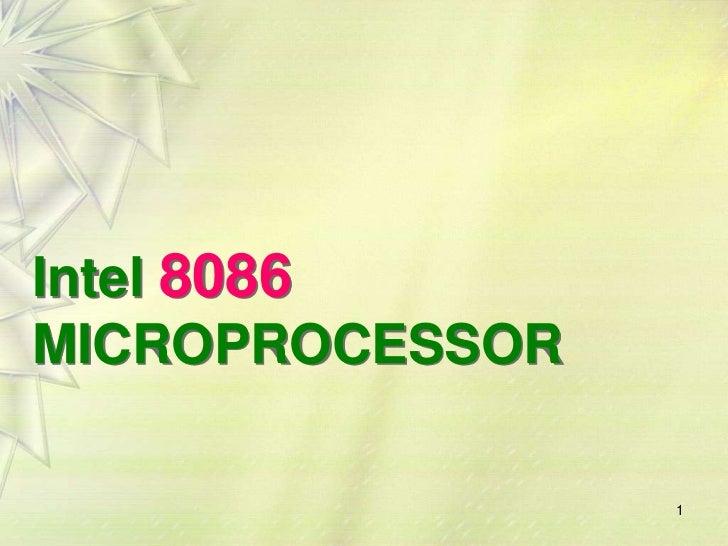 Intel 8086MICROPROCESSOR                 1