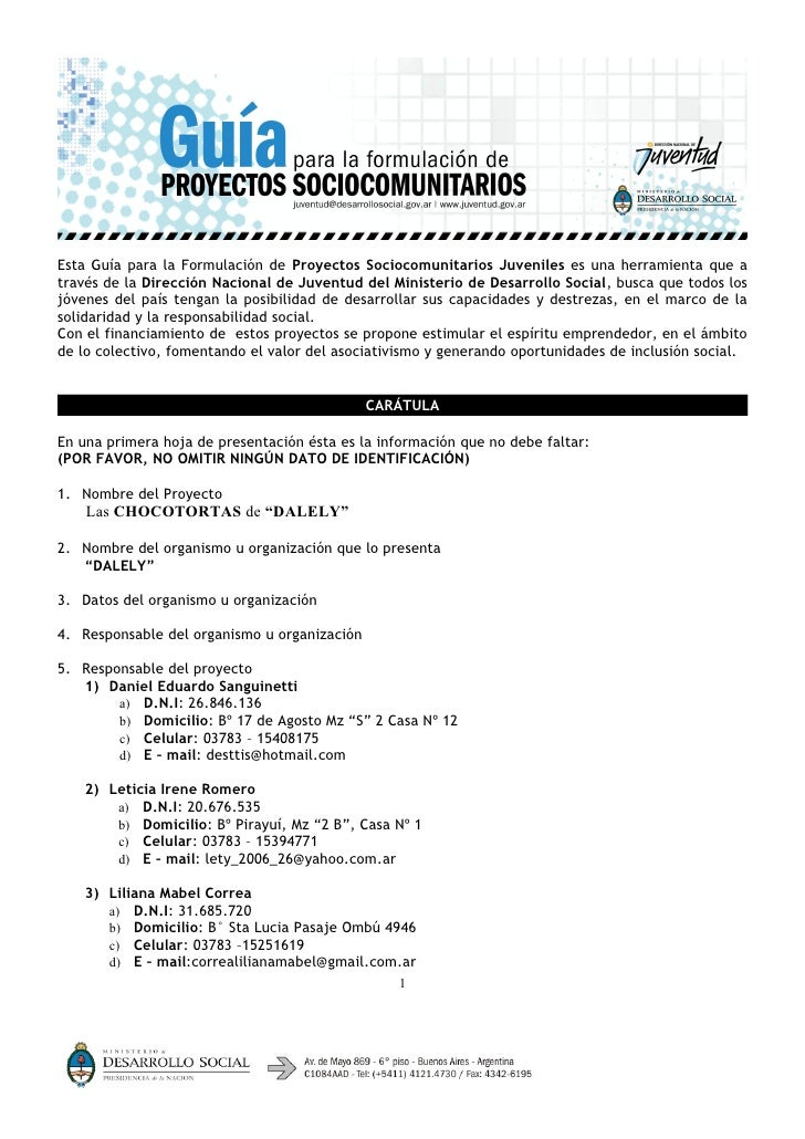 Esta Guía para la Formulación de Proyectos Sociocomunitarios Juveniles es una herramienta que através de la Dirección Naci...