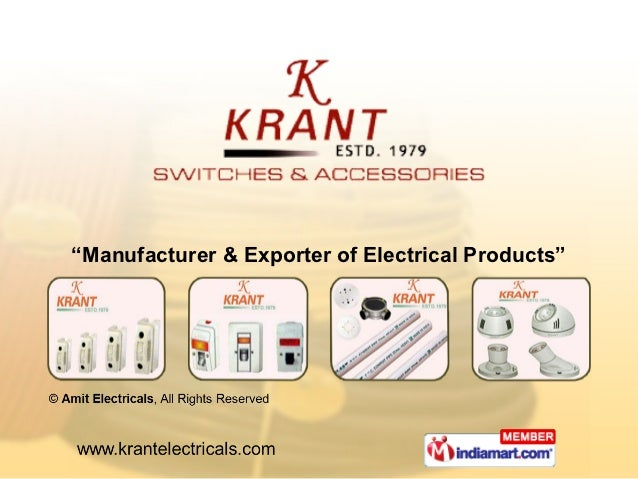 """""""Manufacturer & Exporter of Electrical Products"""""""