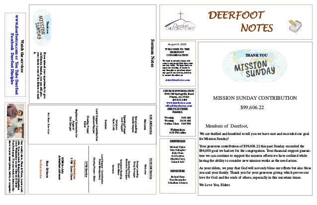 DEERFOOTDEERFOOTDEERFOOTDEERFOOT NOTESNOTESNOTESNOTES August 9, 2020 WELCOME TO THE DEERFOOT CONGREGATION We want to exten...