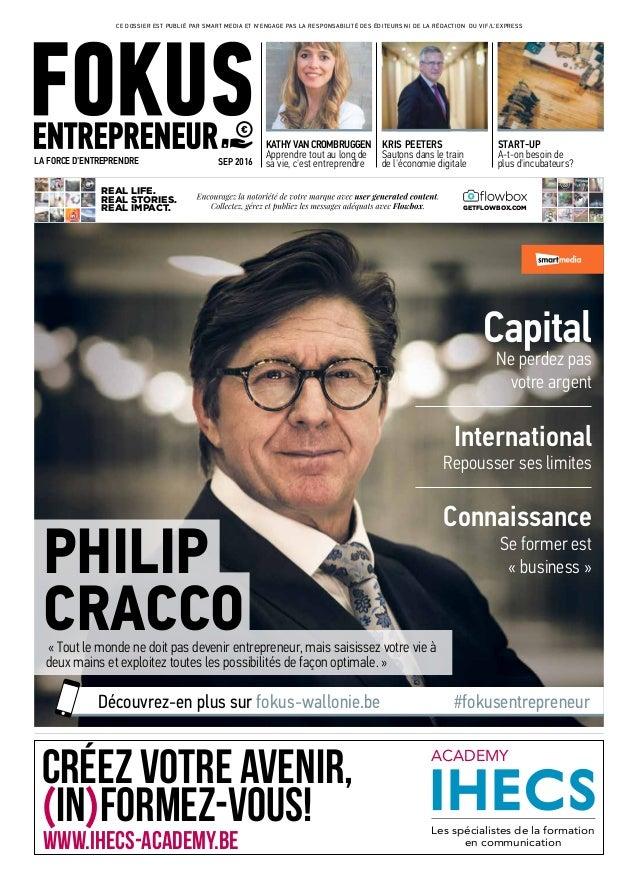 PHILIP CRACCO« Tout le monde ne doit pas devenir entrepreneur, mais saisissez votre vie à deux mains et exploitez toutes l...