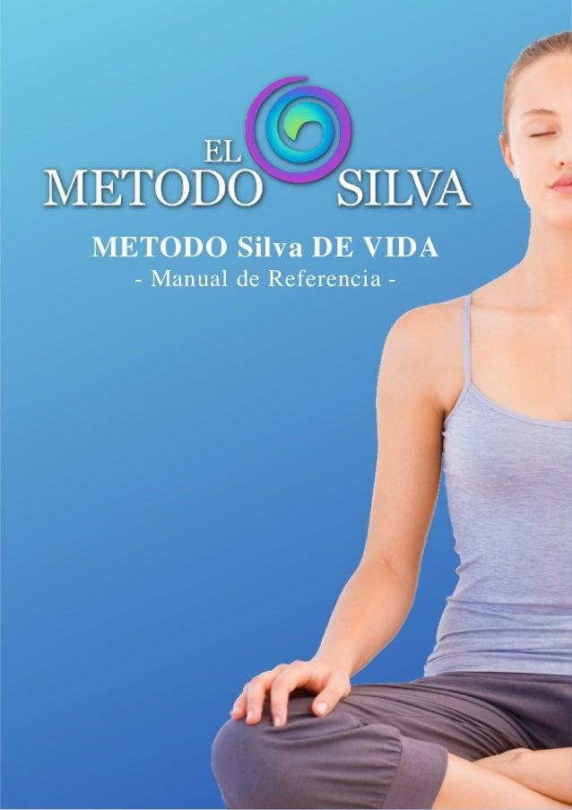 METODO Silva DE VIDA  - Manual de Referencia -
