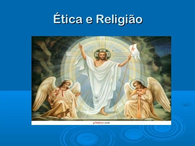 Ética e ReligiãoÉtica e Religião