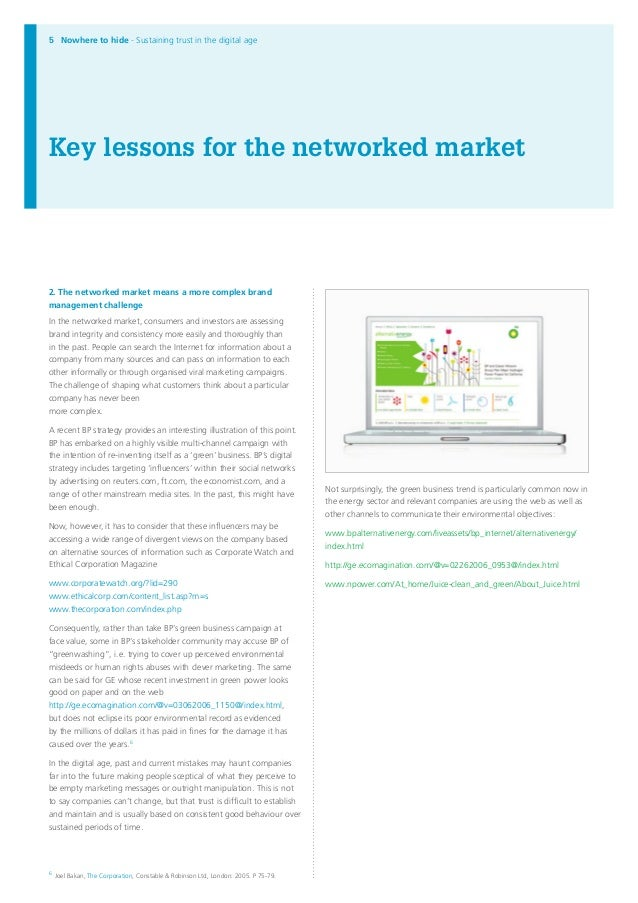 Nowhere to hide - Sustaining trust in the digital age Key lessons for the networked market 2. The networked market means a...