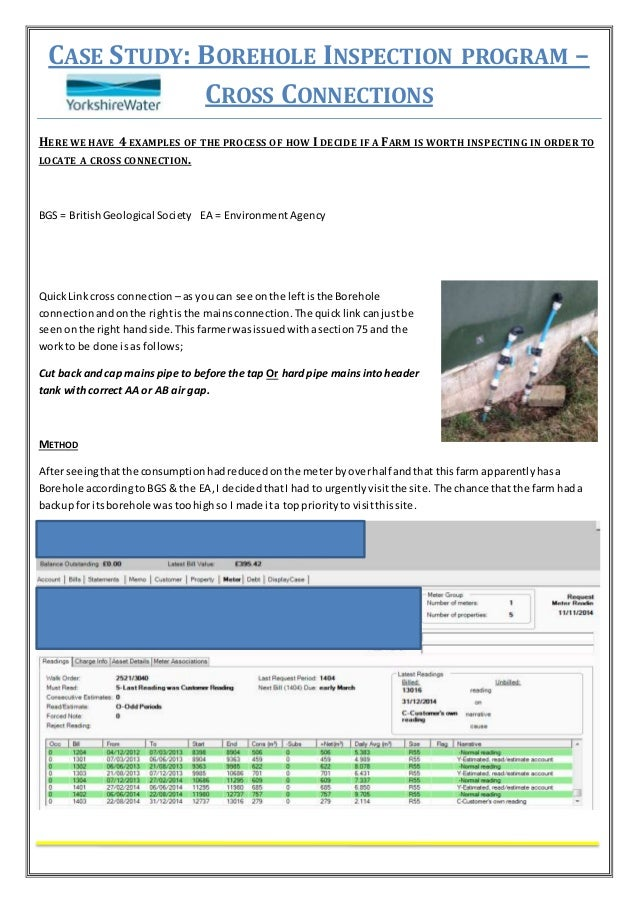 CASE STUDY: BOREHOLE INSPECTION PROGRAM – CROSS CONNECTIONS HERE WE HAVE 4 EXAMPLES OF THE PROCESS OF HOW I DECIDE IF A FA...