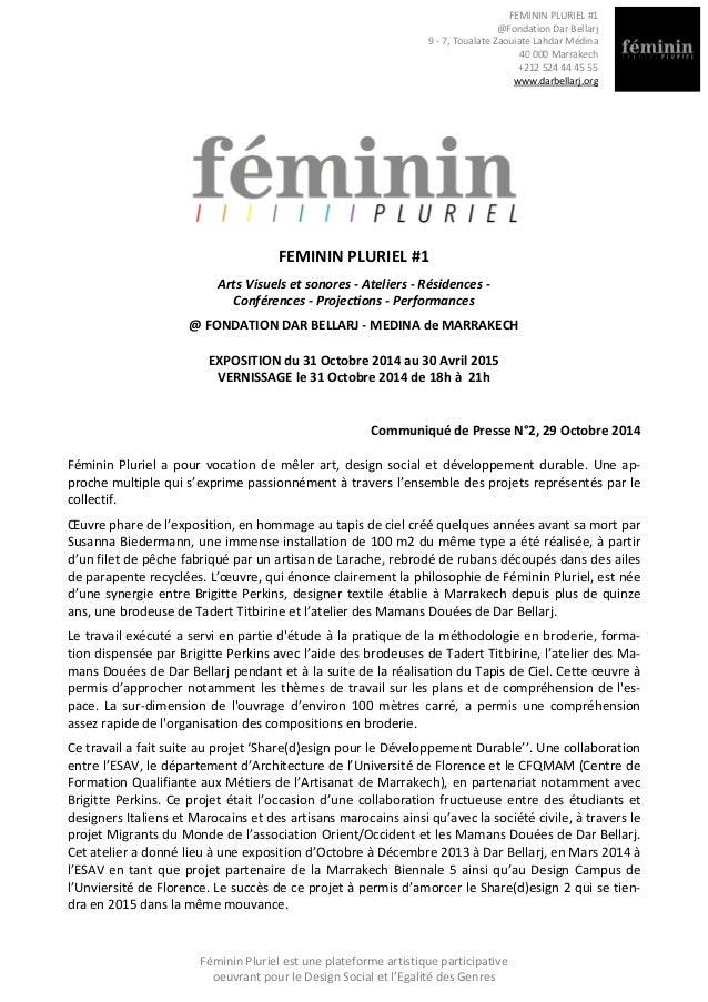 FEMININ PLURIEL #1 @Fondation Dar Bellarj 9 - 7, Toualate Zaouiate Lahdar Médina 40 000 Marrakech +212 524 44 45 55 www.da...
