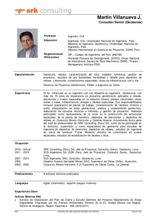 Martin Villanueva J. Consultor Senior (Geotecnia) MVJ 80ce076a-323c-468a-92eb-66e7c8c894b2-170217025304 Febrero 2017 Espec...