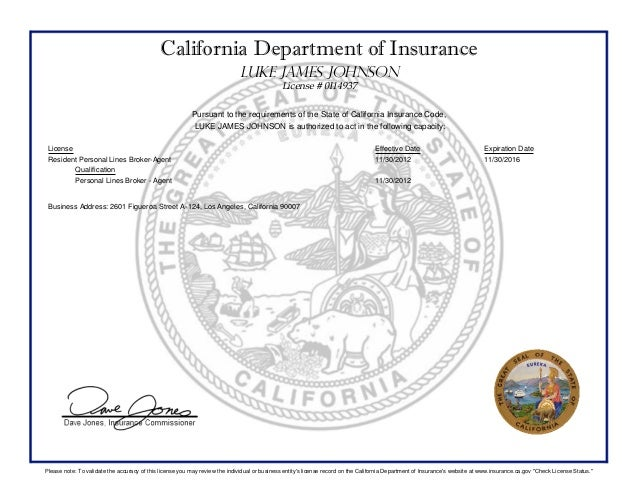 California Department of Insurance LUKE JAMES JOHNSON License # 0I14937 Pursuant to the requirements of the State of Calif...