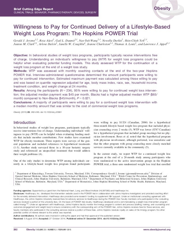 Willingness to Pay for Continued Delivery of a Lifestyle-Based Weight Loss Program: The Hopkins POWER Trial Gerald J. Jero...