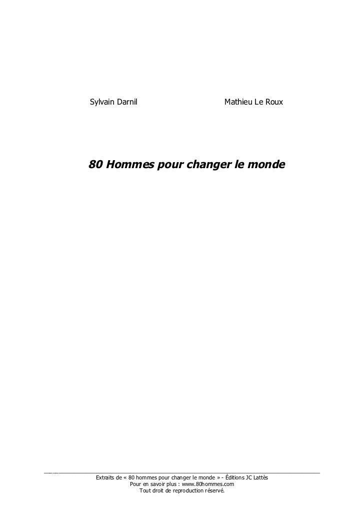 Sylvain Darnil                               Mathieu Le Roux              80 Hommes pour changer le monde_________________...