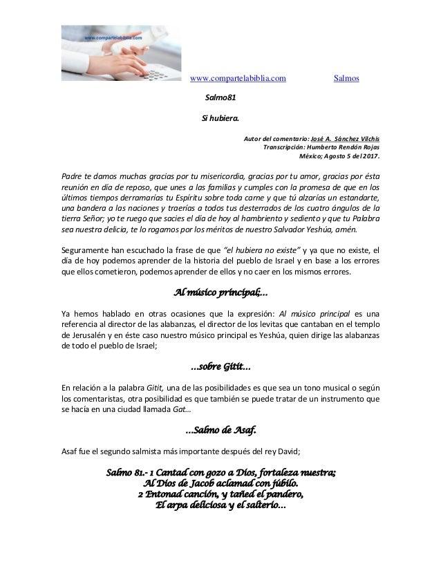www.compartelabiblia.com Salmos Salmo81 Si hubiera. Autor del comentario: José A. Sánchez Vilchis Transcripción: Humberto ...