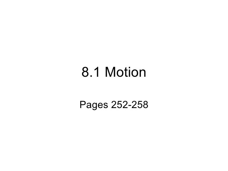 8.1 Motion Pages 252-258