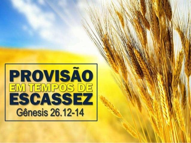 """""""E semeou Isaque naquela mesma terra e, no mesmo ano recolheu cento por um, porque o SENHOR o abençoava... Enriqueceu-se o..."""