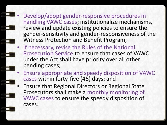 vawc in the philippines - hi i have a guy friend who's facing the court right now because her x-gf who was his live-in partner for a year filed a case against him because he decided t.