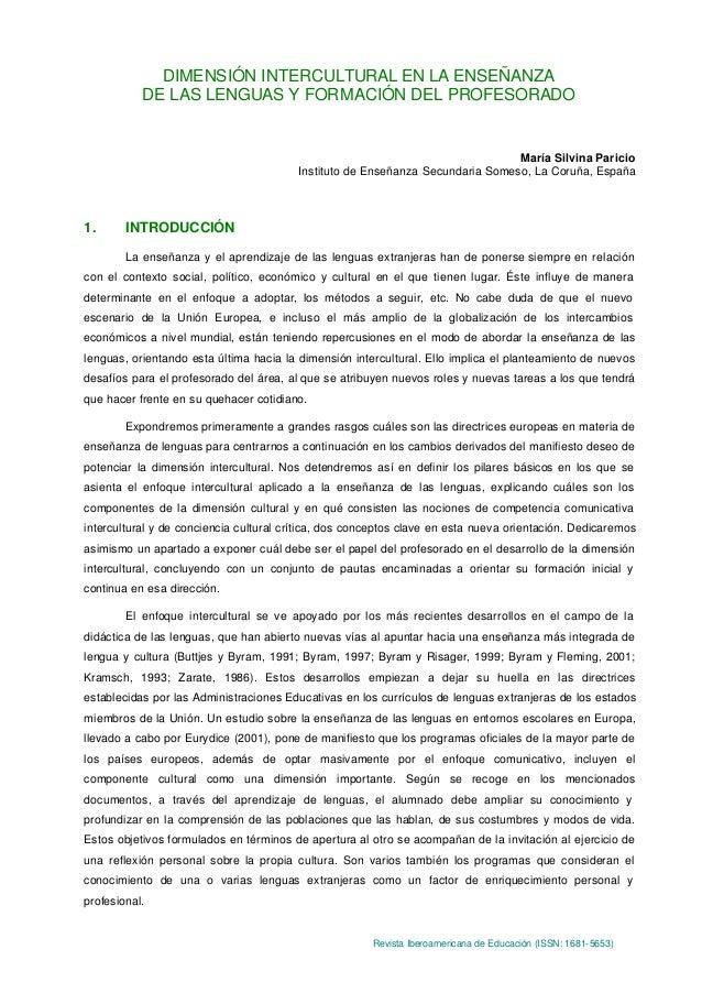 DIMENSIÓN INTERCULTURAL EN LA ENSEÑANZA DE LAS LENGUAS Y FORMACIÓN DEL PROFESORADO  María Silvina Paricio Instituto de Ens...