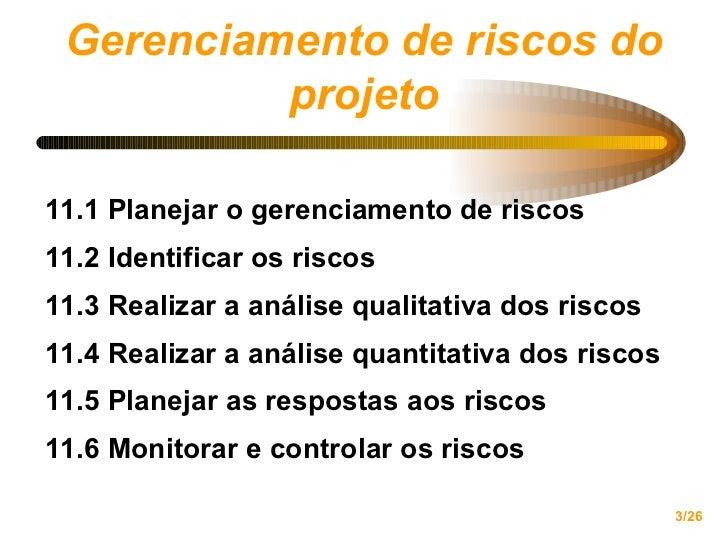 Gerenciamento de Projetos PMBOK  cap11 risco Slide 3