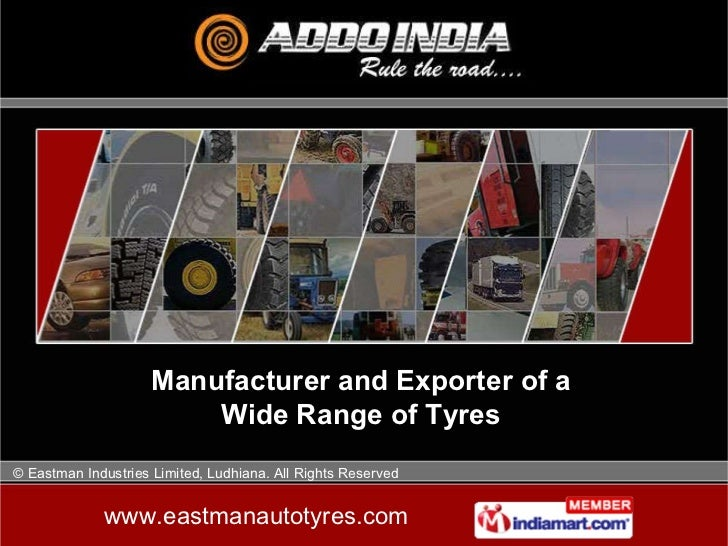 Manufacturer and Exporter of a Wide Range of Tyres