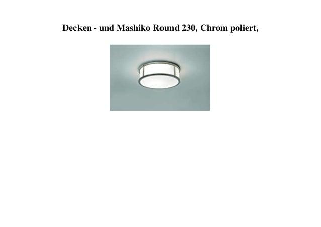 Decken - und Mashiko Round 230, Chrom poliert,
