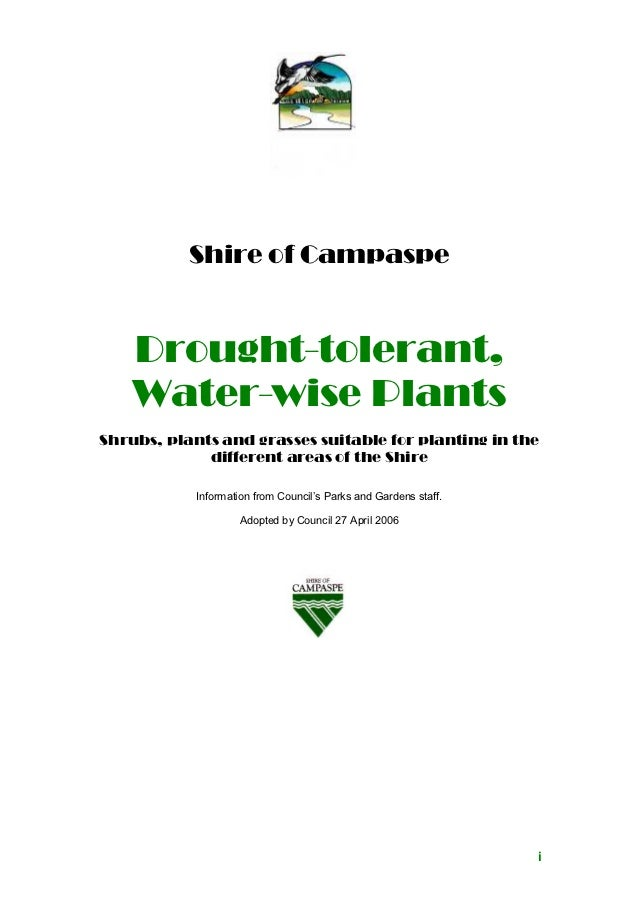 Shire of Campaspe    Drought-tolerant,    Water-wise PlantsShrubs, plants and grasses suitable for planting in the        ...