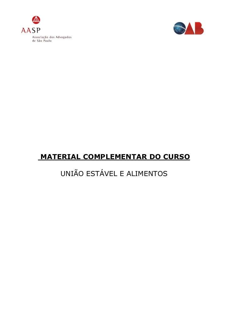 MATERIAL COMPLEMENTAR DO CURSO    UNIÃO ESTÁVEL E ALIMENTOS