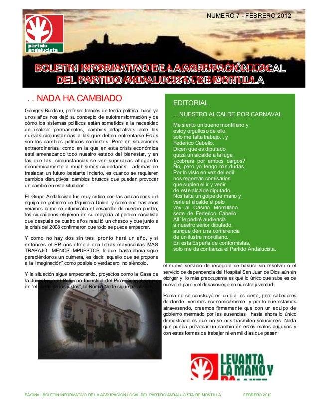 NUMERO 7 - FEBRERO 2012    BOLETIN INFORMATIVO DE LA AGRUPACIÓN LOCAL       DEL PARTIDO ANDALUCISTA DE MONTILLA . . NADA H...
