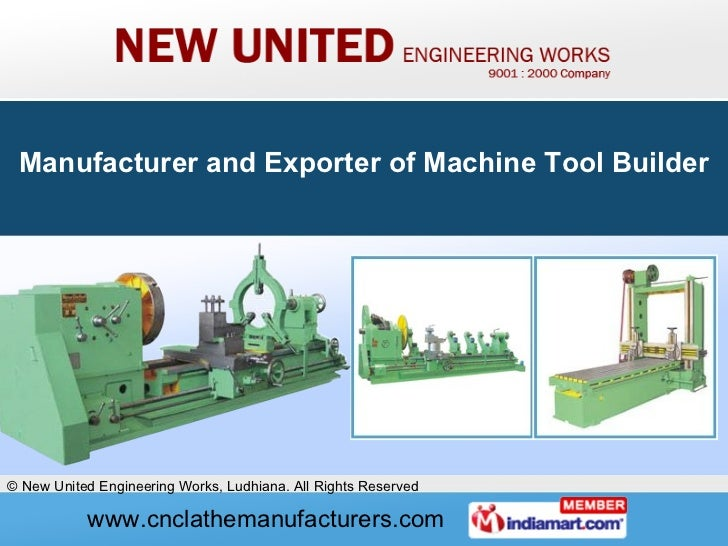 Manufacturer and Exporter of Machine Tool Builder
